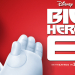 Reseña: BIG HERO 6 ★★★½☆☆