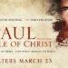 Reseña: PAUL, APOSTLE OF CHRIST