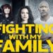 Reseña: FIGHTING WITH MY FAMILY