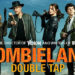Reseña: ZOMBIELAND: DOUBLE TAP