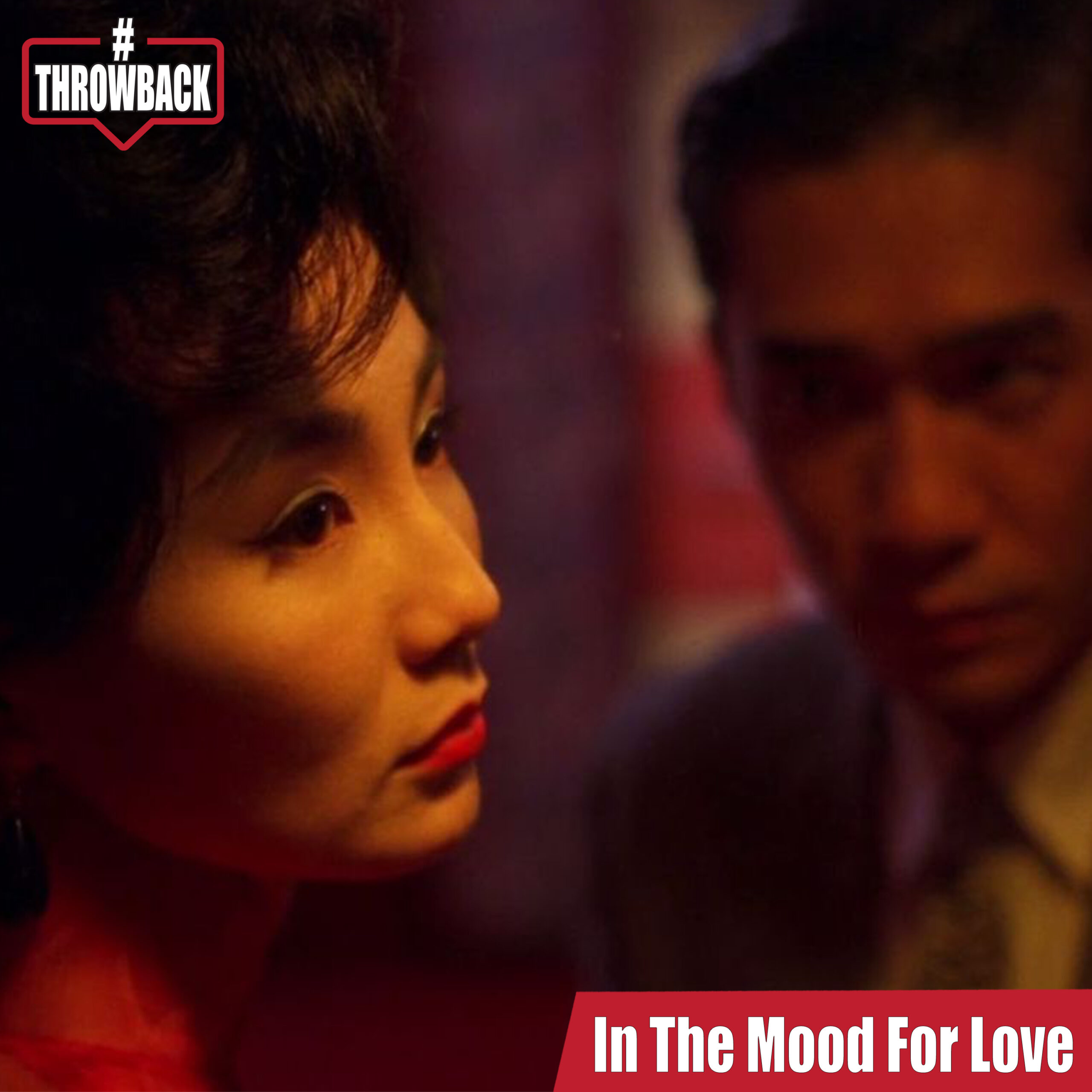 Throwback #43 – In The Mood For Love