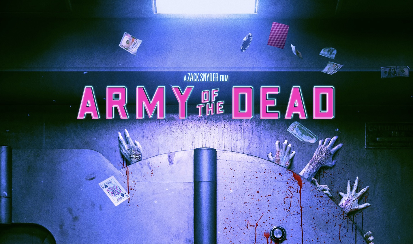 Primer póster de ARMY OF THE DEAD
