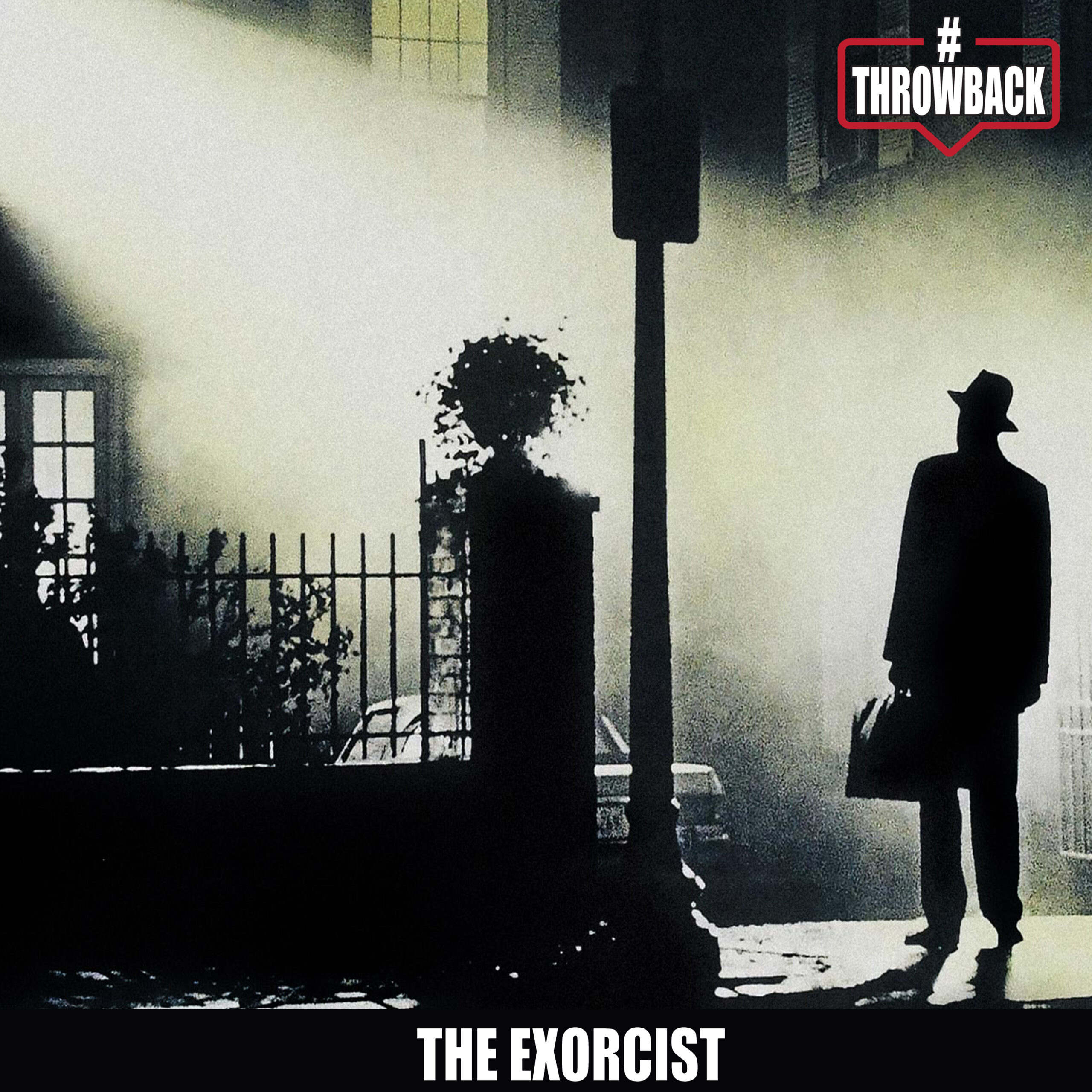 Throwback #47 – The Exorcist