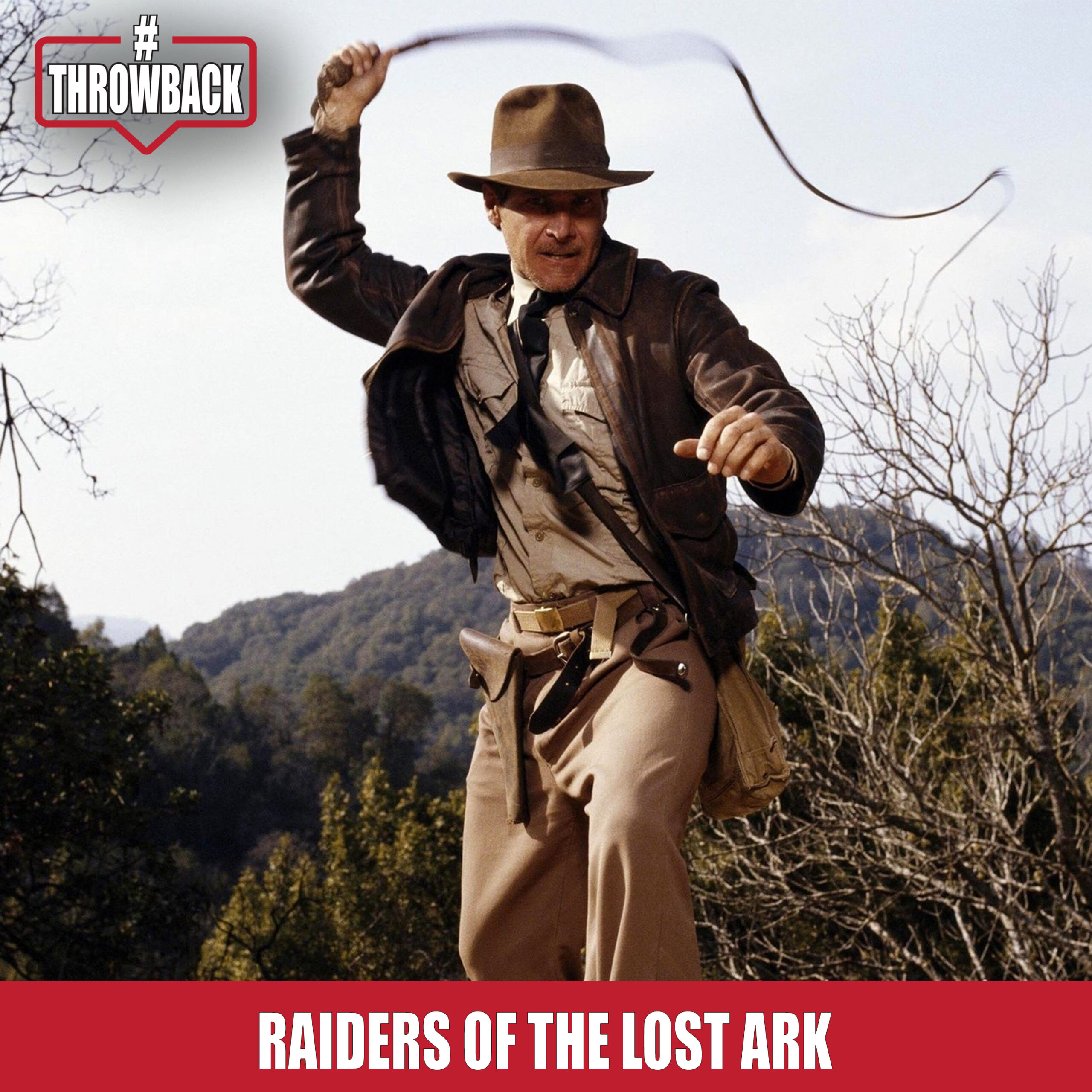 Throwback #48 – Raiders of the Lost Ark
