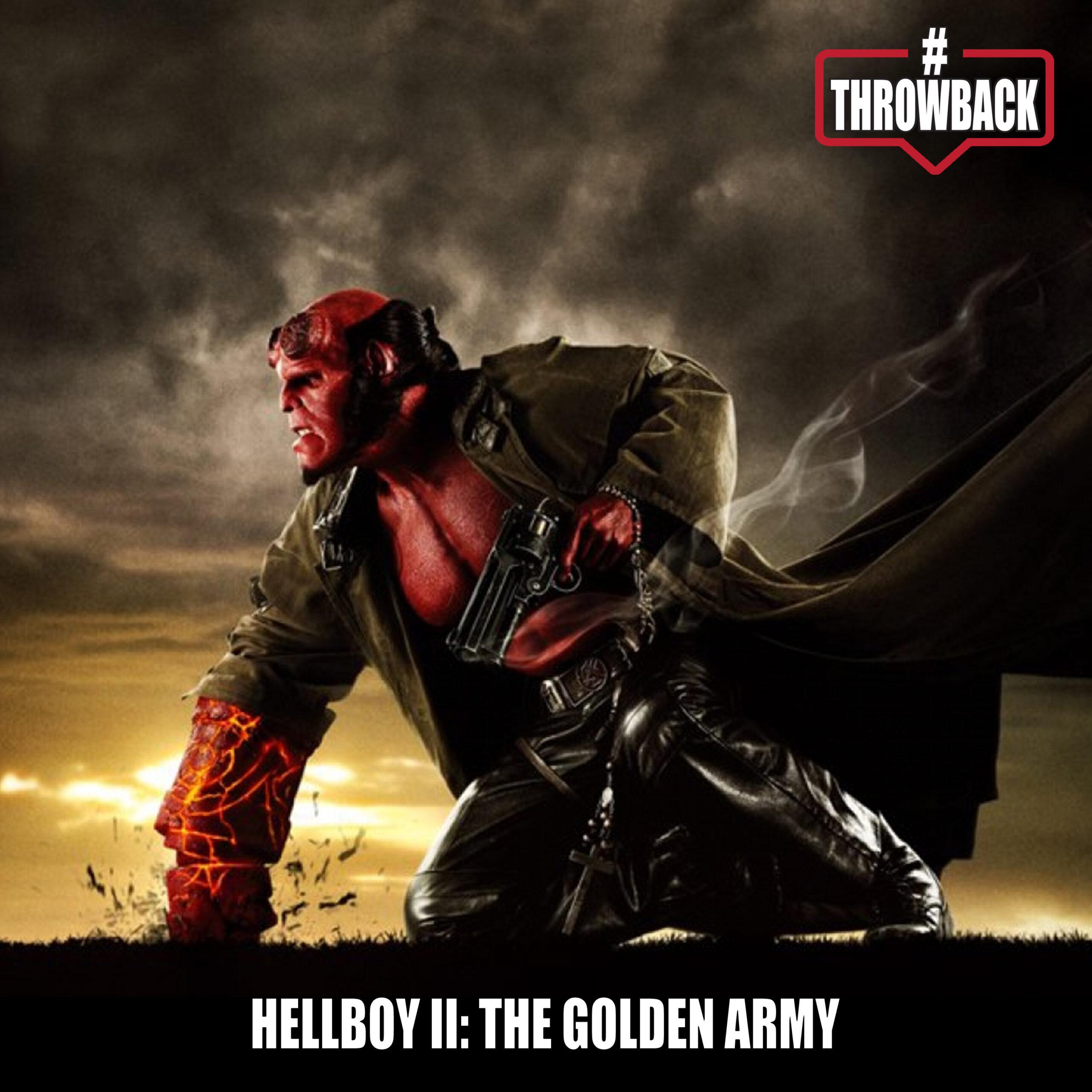 Throwback #63 – Hellboy II: The Golden Army
